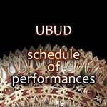 Ubud Schedule of Performances